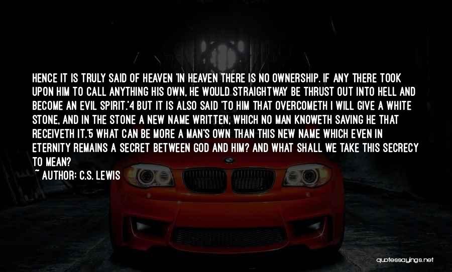 Secret Secrecy Quotes By C.S. Lewis