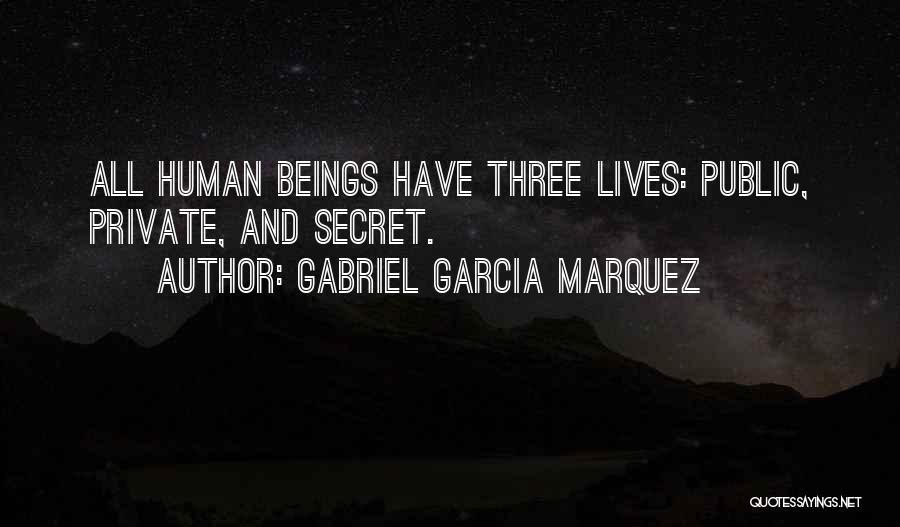 Secret Secrecy Quotes By Gabriel Garcia Marquez