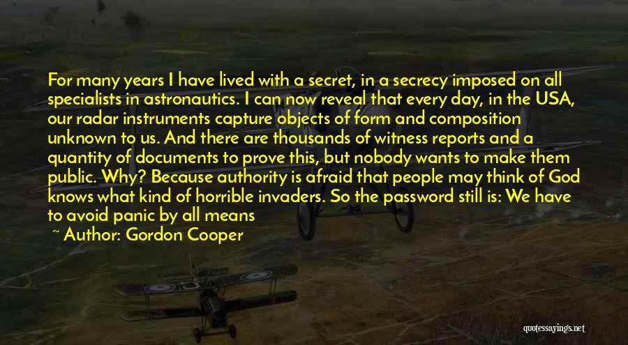 Secret Secrecy Quotes By Gordon Cooper