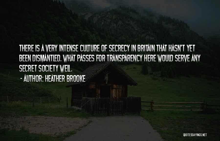 Secret Secrecy Quotes By Heather Brooke