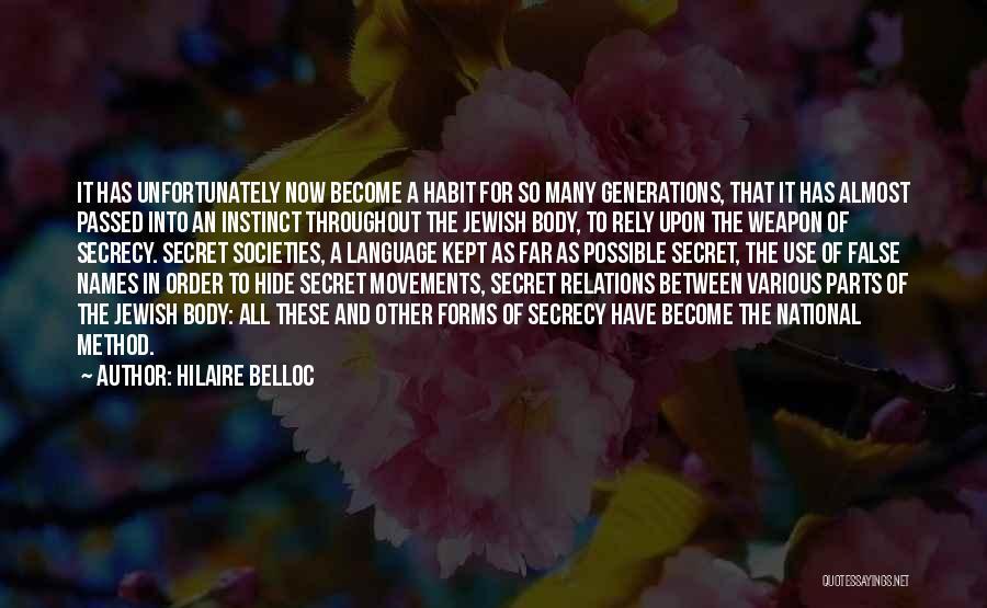 Secret Secrecy Quotes By Hilaire Belloc
