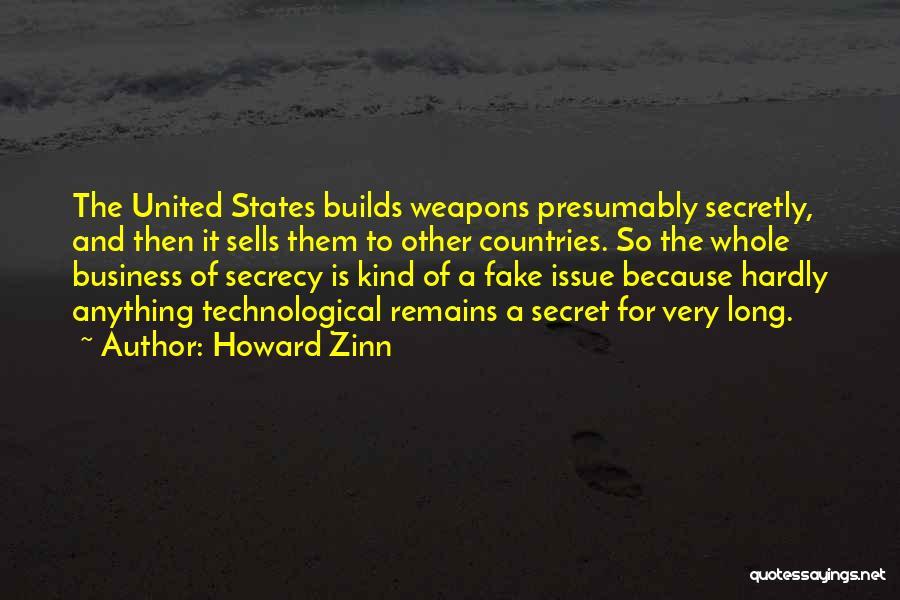Secret Secrecy Quotes By Howard Zinn