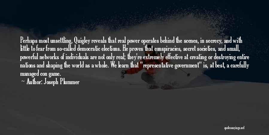 Secret Secrecy Quotes By Joseph Plummer