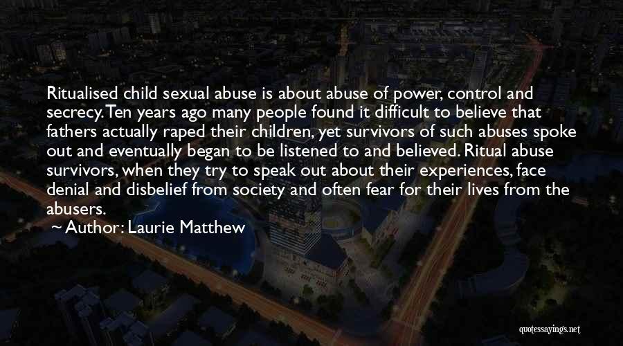 Secret Secrecy Quotes By Laurie Matthew