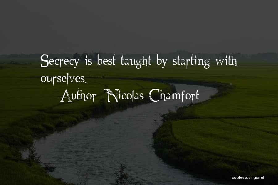 Secret Secrecy Quotes By Nicolas Chamfort