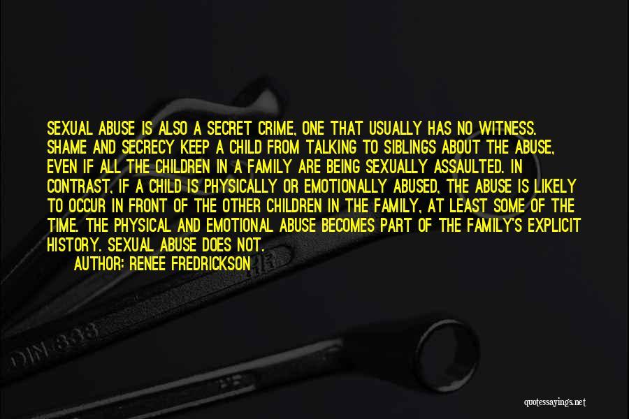 Secret Secrecy Quotes By Renee Fredrickson