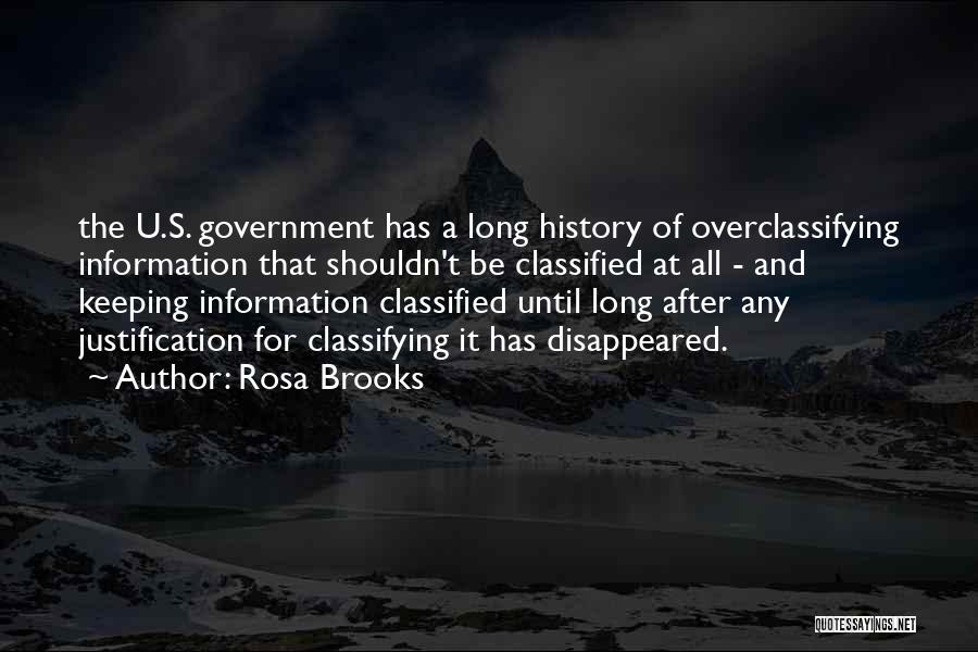 Secret Secrecy Quotes By Rosa Brooks