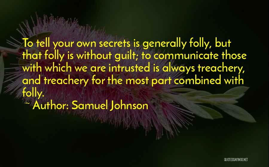 Secret Secrecy Quotes By Samuel Johnson