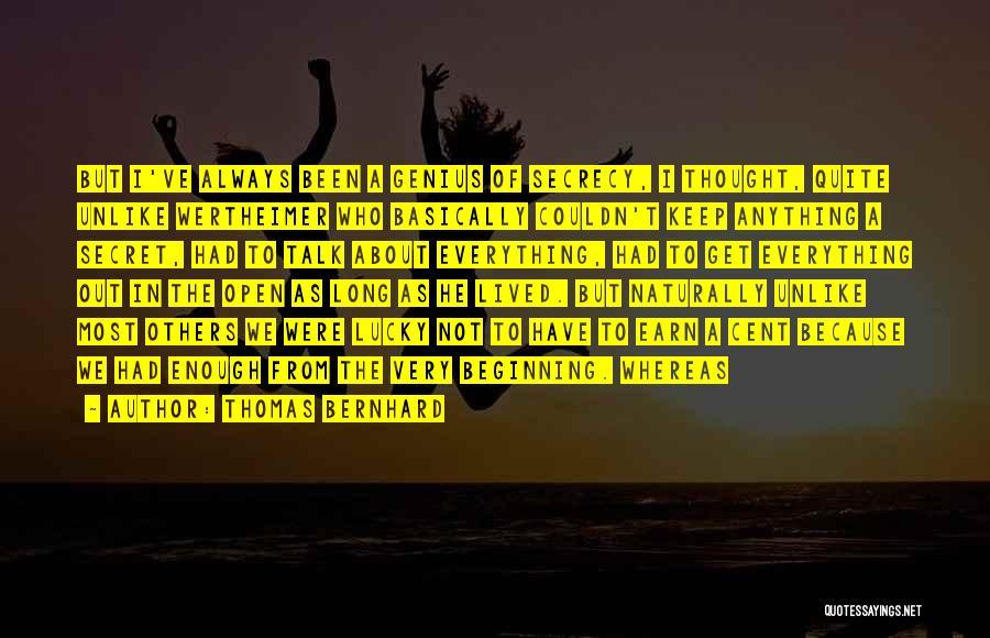 Secret Secrecy Quotes By Thomas Bernhard