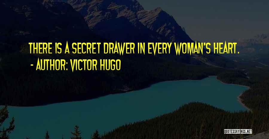Secret Secrecy Quotes By Victor Hugo