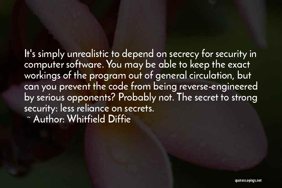 Secret Secrecy Quotes By Whitfield Diffie