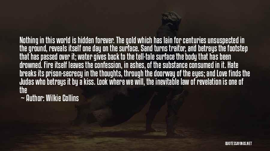 Secret Secrecy Quotes By Wilkie Collins
