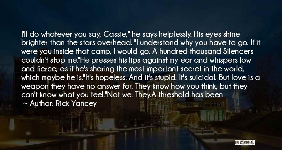 Secret Suicidal Quotes By Rick Yancey