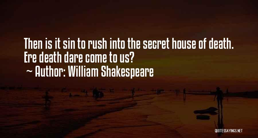 Secret Suicidal Quotes By William Shakespeare