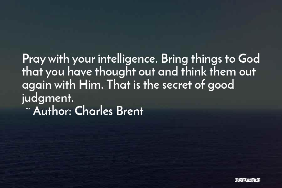 Secret Thinking Of You Quotes By Charles Brent