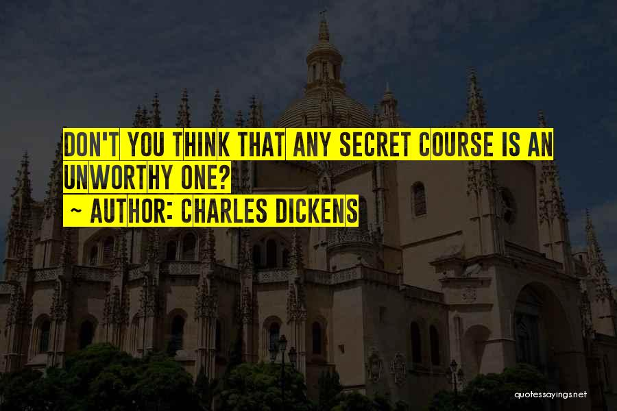 Secret Thinking Of You Quotes By Charles Dickens