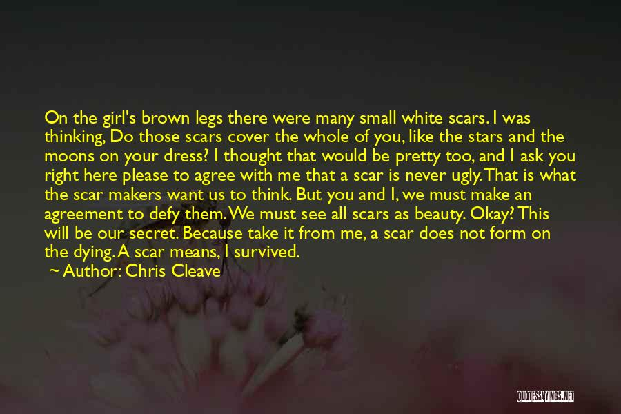 Secret Thinking Of You Quotes By Chris Cleave