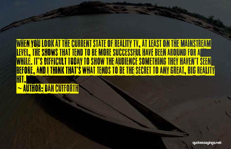 Secret Thinking Of You Quotes By Dan Cutforth