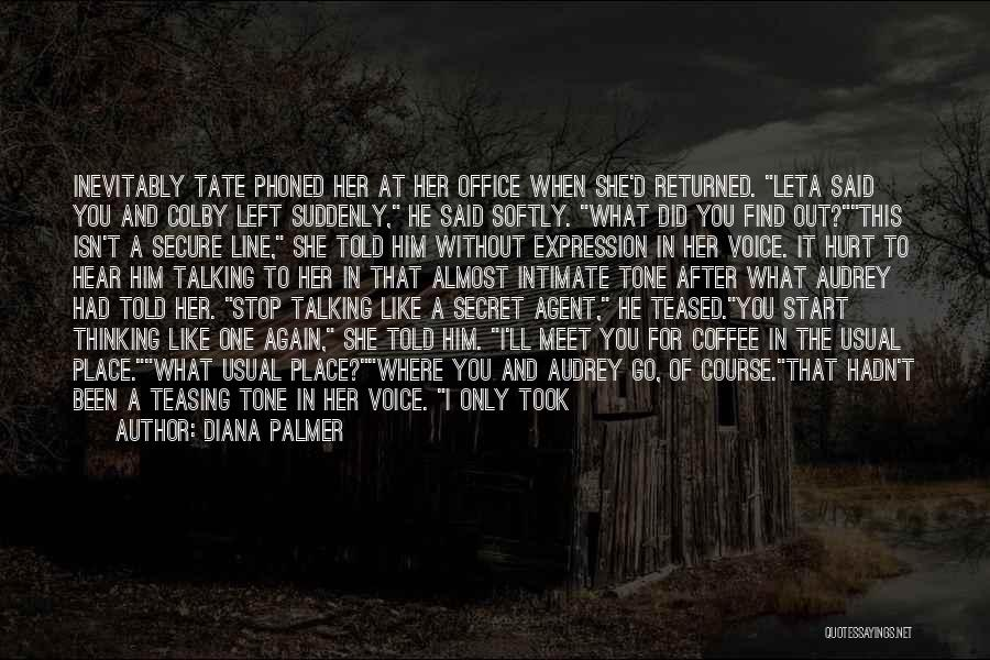 Secret Thinking Of You Quotes By Diana Palmer