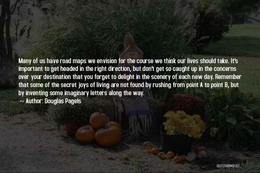 Secret Thinking Of You Quotes By Douglas Pagels