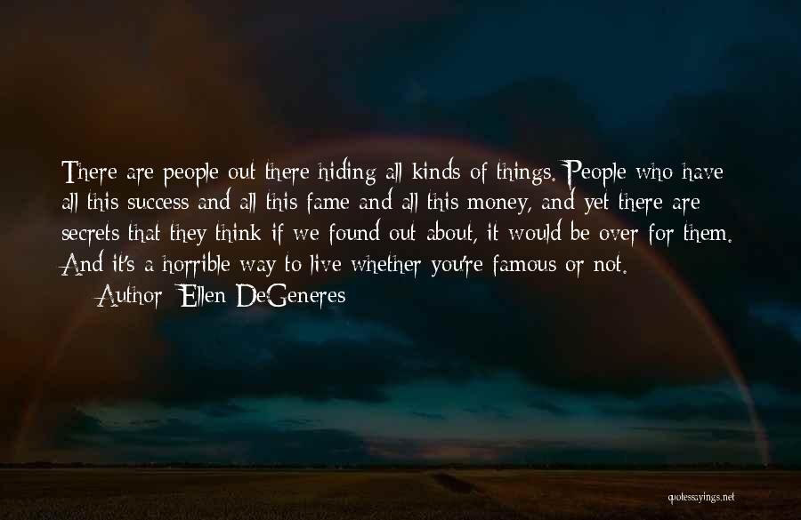 Secret Thinking Of You Quotes By Ellen DeGeneres