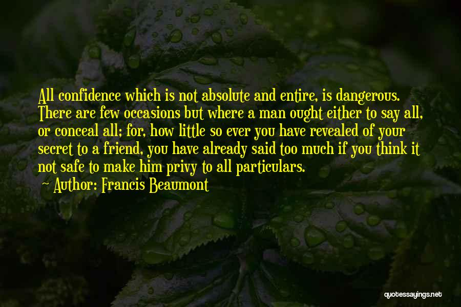 Secret Thinking Of You Quotes By Francis Beaumont
