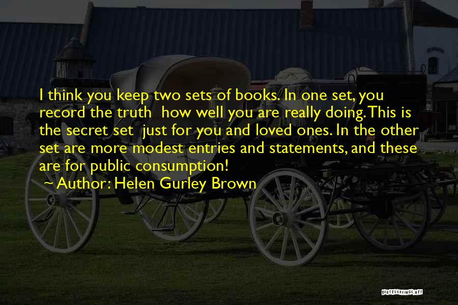 Secret Thinking Of You Quotes By Helen Gurley Brown