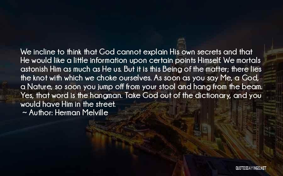 Secret Thinking Of You Quotes By Herman Melville