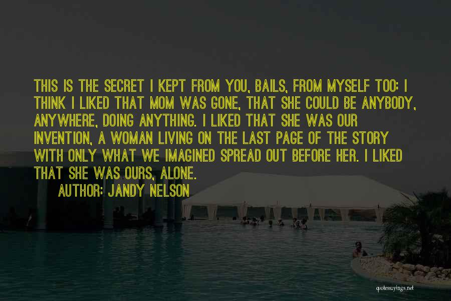 Secret Thinking Of You Quotes By Jandy Nelson