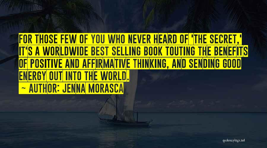 Secret Thinking Of You Quotes By Jenna Morasca