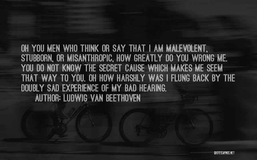 Secret Thinking Of You Quotes By Ludwig Van Beethoven