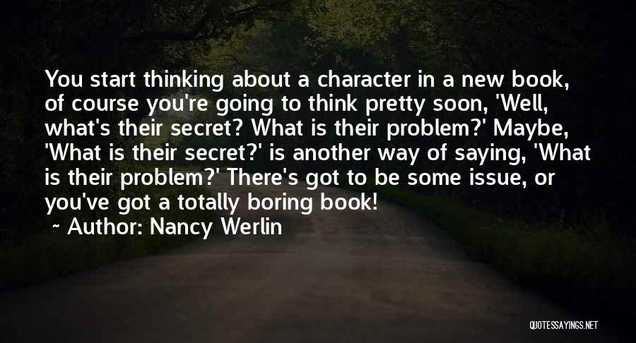 Secret Thinking Of You Quotes By Nancy Werlin