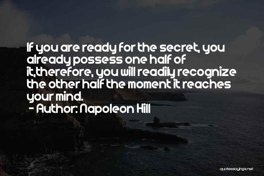 Secret Thinking Of You Quotes By Napoleon Hill