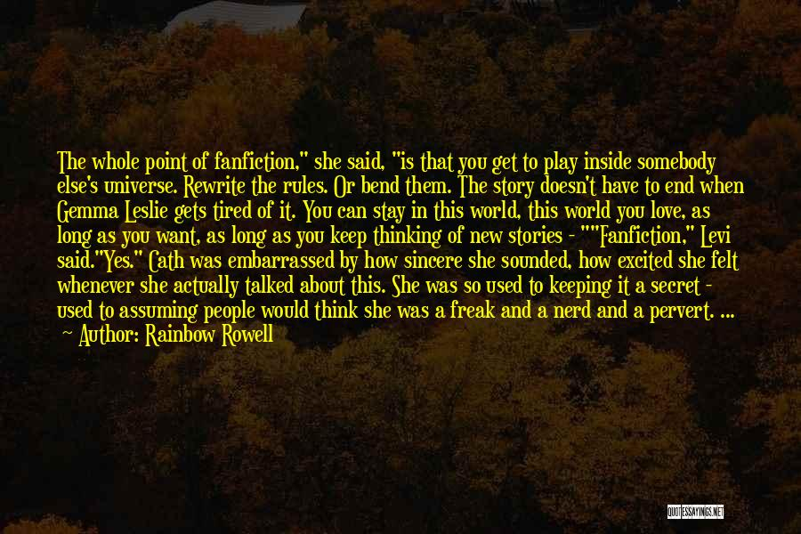 Secret Thinking Of You Quotes By Rainbow Rowell