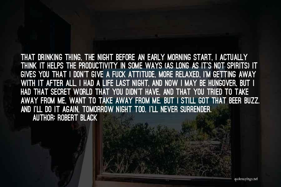Secret Thinking Of You Quotes By Robert Black