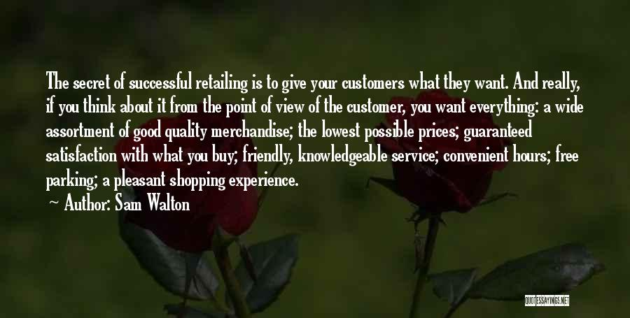 Secret Thinking Of You Quotes By Sam Walton