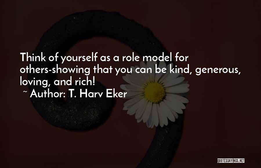 Secret Thinking Of You Quotes By T. Harv Eker