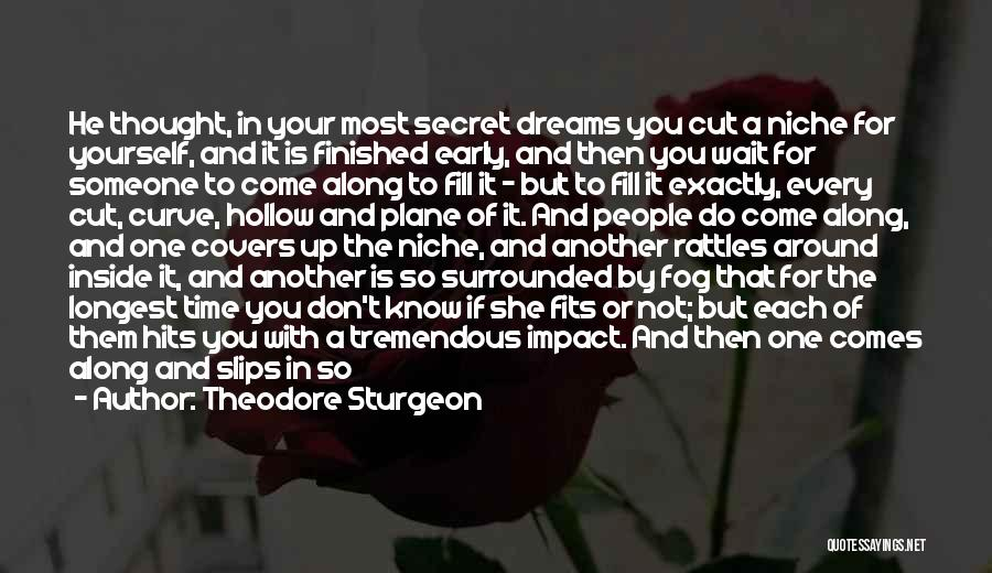 Secret Thinking Of You Quotes By Theodore Sturgeon