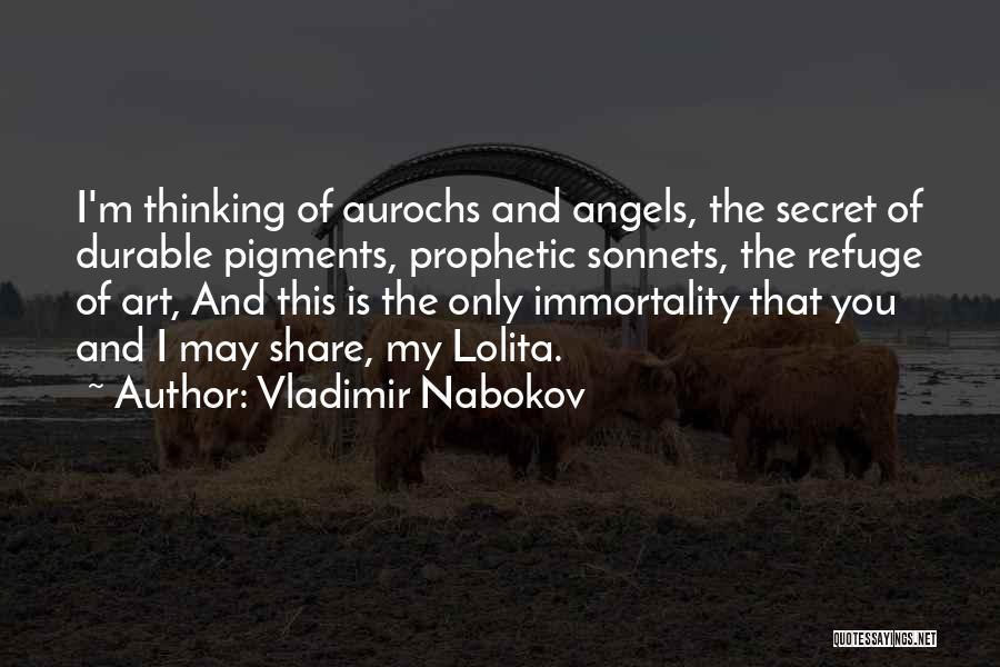 Secret Thinking Of You Quotes By Vladimir Nabokov