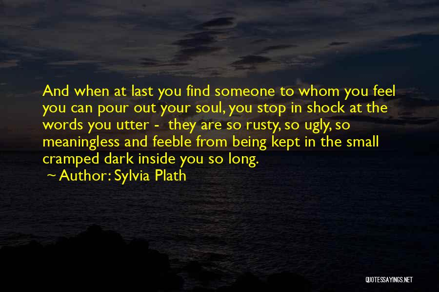 Secrets Being Kept From You Quotes By Sylvia Plath