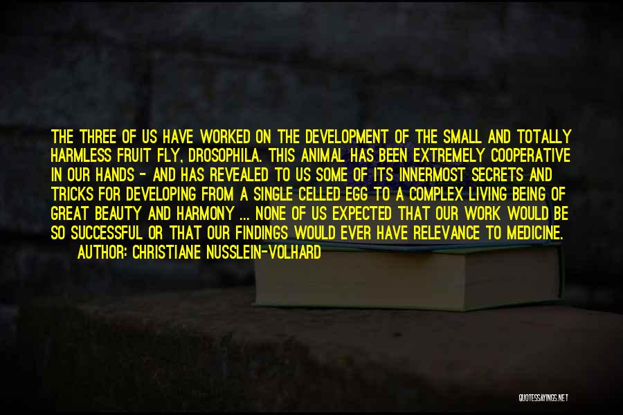 Secrets Being Revealed Quotes By Christiane Nusslein-Volhard
