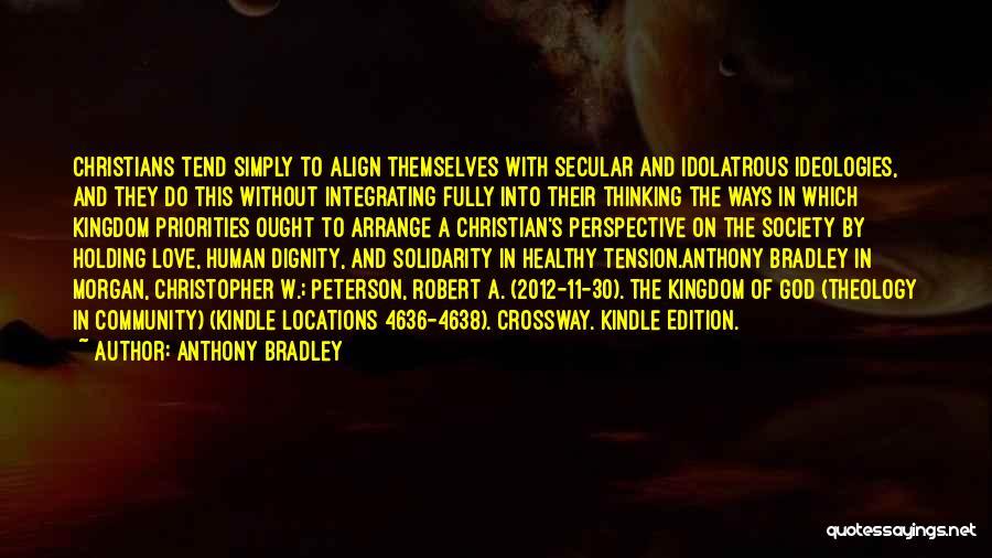 Secular Society Quotes By Anthony Bradley