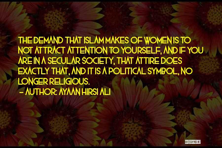 Secular Society Quotes By Ayaan Hirsi Ali