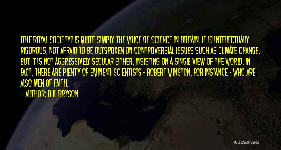 Secular Society Quotes By Bill Bryson