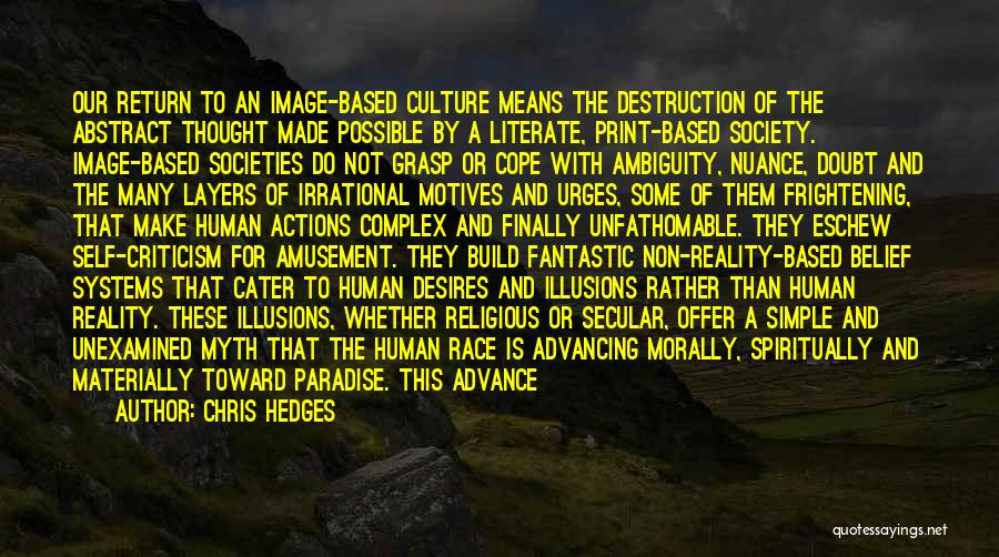 Secular Society Quotes By Chris Hedges