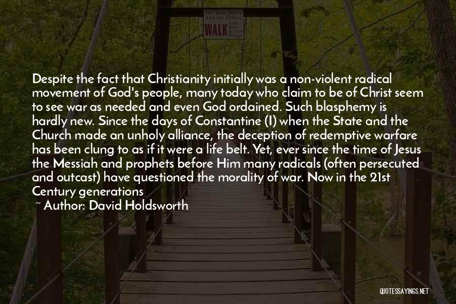 Secular Society Quotes By David Holdsworth