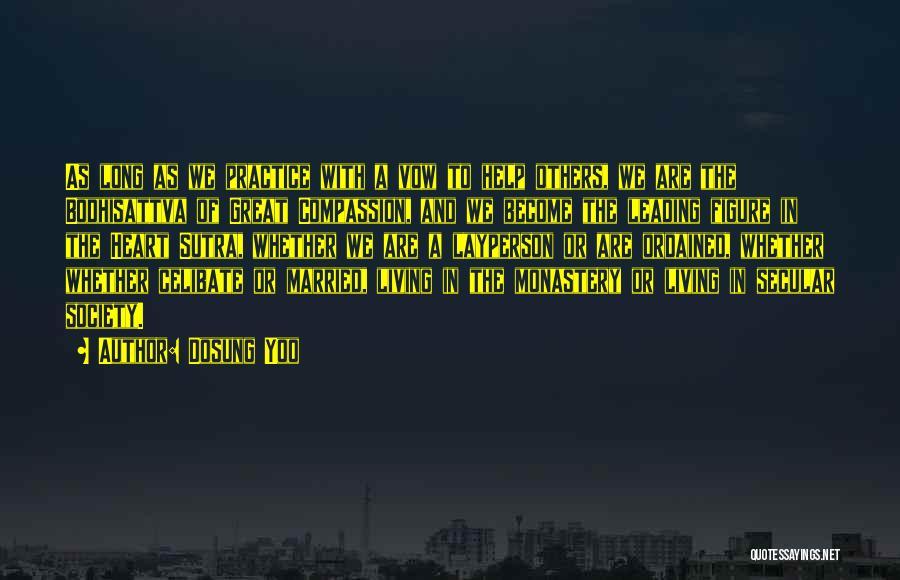 Secular Society Quotes By Dosung Yoo