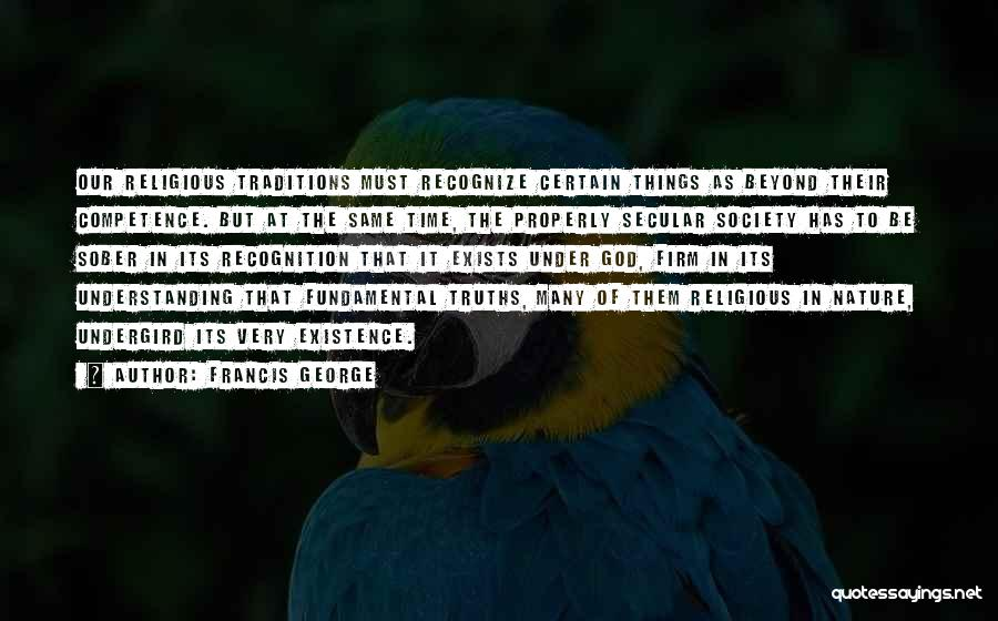 Secular Society Quotes By Francis George