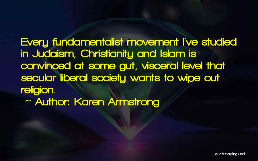 Secular Society Quotes By Karen Armstrong