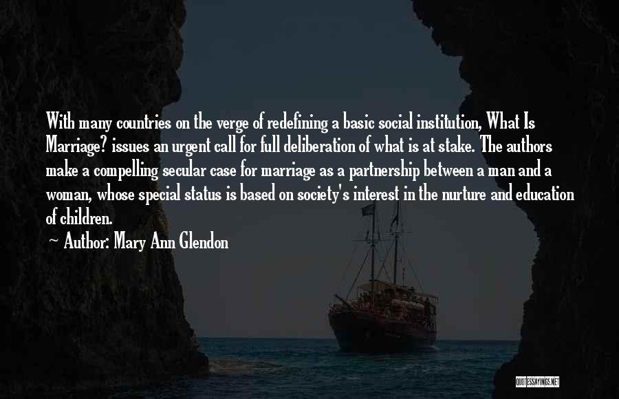 Secular Society Quotes By Mary Ann Glendon
